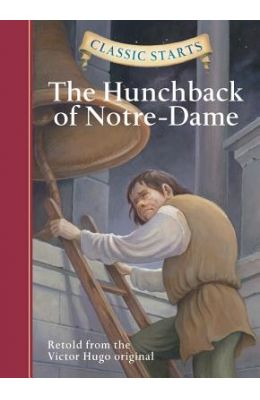Hunchback Of Notre Dame : Classic Starts