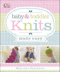 Baby Toddler Knits Made Easy