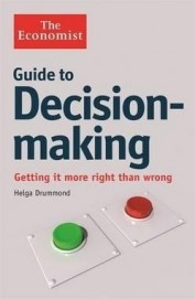 Economist : Guide To Decision Making