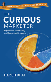 Curious Marketer  Expeditions In Branding And Consumer Behaviour