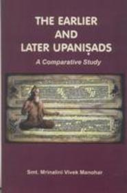 The Earlier And Later Upanishads