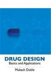 Drug Design Basics And Applications