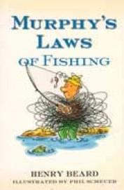 Murphys Laws Of Fishing