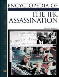 Encyclopedia Of The Jfk Assassination