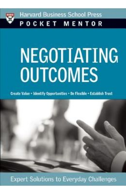 Negotiating Outcomes - Pocket Mentor