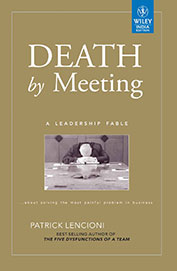 Death By Meeting A Leadership Fable