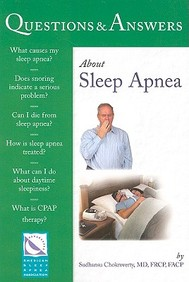 Questions & Answers About Sleep Apnea (100 Questions & Answers)