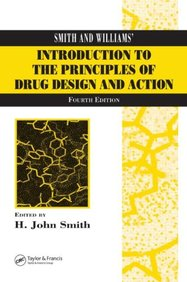 Smith & Williams Introduction To The Principles Of Drug Design & Action