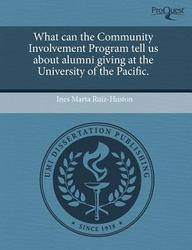 What can the Community Involvement Program tell us about alumni giving at the University of the Pacific.