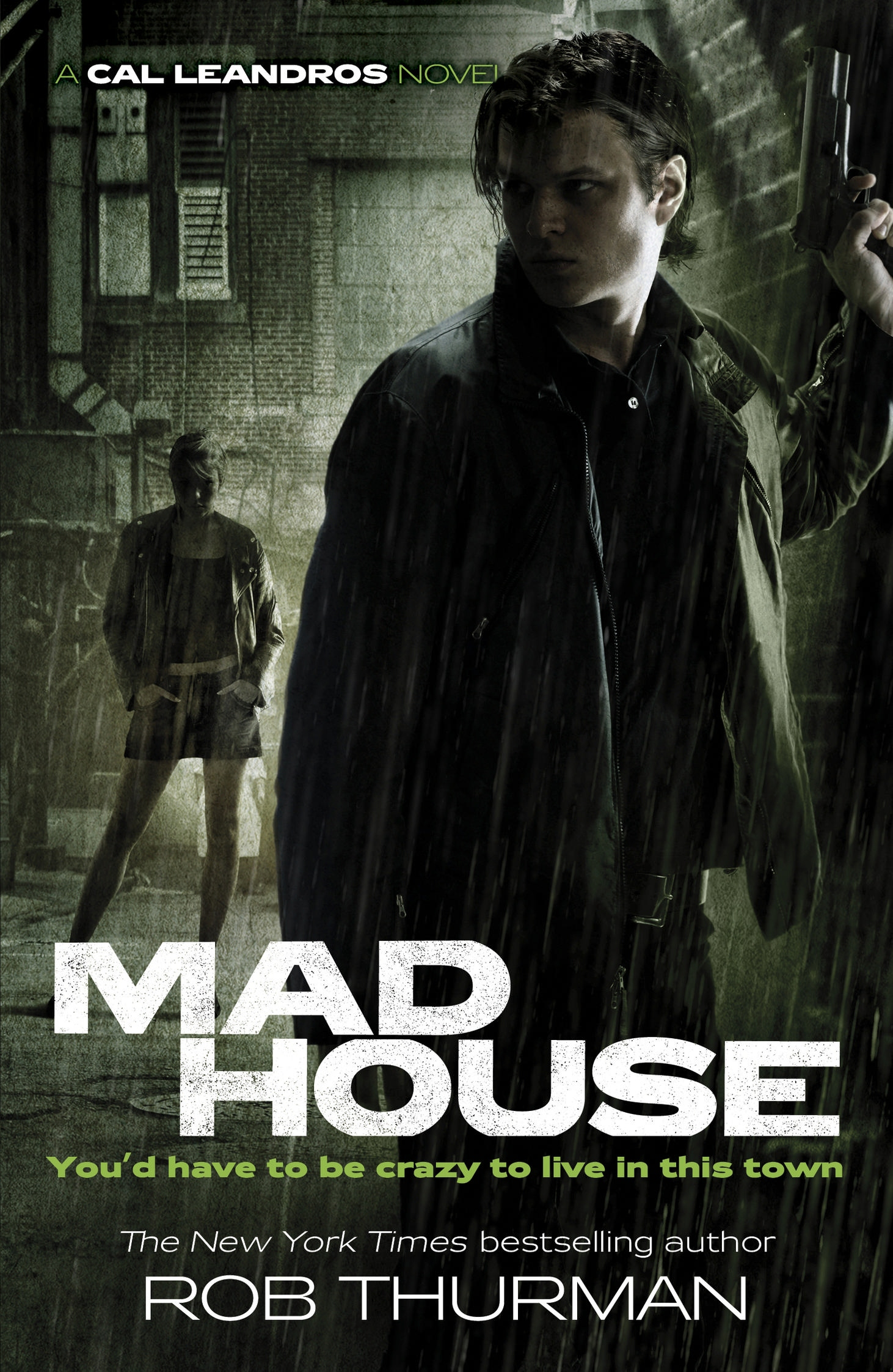 Madhouse: Cal Leandros Book 3