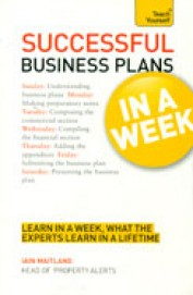 Successful Business Plans In A Week : Teach       Yourself