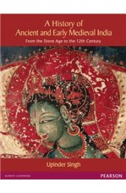 History Of Ancient & Early Medieval India From The Stone Age To The 12th Century