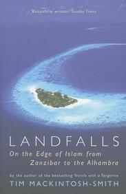 Landfalls: On The Edge Of Islam With Ibn Battutah