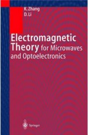 Electromagnetic Theory For Microwaves & Optoelect Ronics