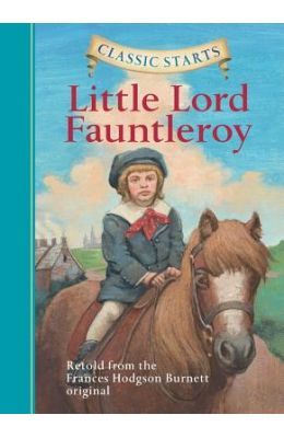 Little Lord Fauntleroy : Classic Starts