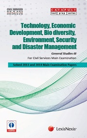 General Studies-III (Technology, Economic Development, Bio-Diversity, Environment, Security and Disaster Management) Civil Services (Main) Examination