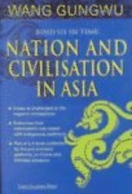 Bind Us In Time: Nation And Civilisation In Asia
