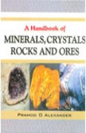 Hand Book Of Minerals Crystals Rocks & Ores