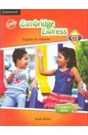 Cambridge Express English For Schools Students     Book 2 : Cce