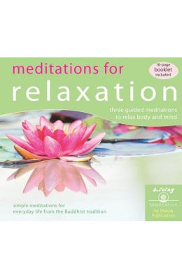 Meditations for Relaxation: Three Guided Meditations to Relax Body and Mind [With Booklet]