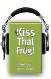 Kiss That Frog (Audio Book)
