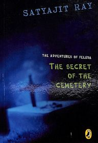 Adventures Of Feluda The Secret Of The Cemetery
