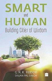 Smart & Human : Building Cities Of Wisdom