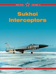 Sukhoi Interceptors: The Su-9/-11/-15 And Other Types, Vol. 16