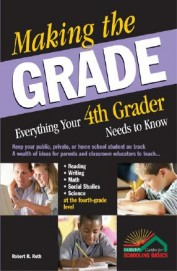 Making The Grade Everything 4th Grader Needs To Know