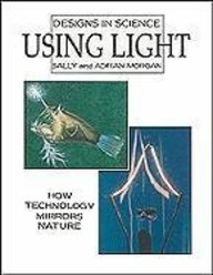 Using Light (Designs In Science)