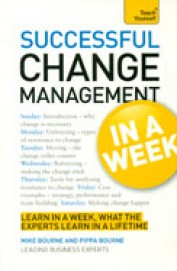 Teach Yourself : Successful Change Management     In A Week