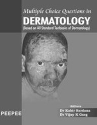 Multiple Choice Questions In Dermatology - Exam    Based