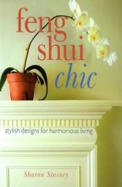 Feng Shui Chic Stylish Designs For Harmonious      Living