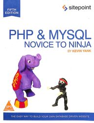 PHP and MYSQL NOVICE TO NINJA