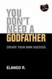 You Dont Need A Godfather : Create Your Own        Success