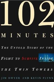 102 Minutes: The Untold Story Of The Fight To Survive Inside The Twin Towers