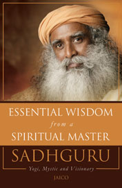 ESSENTIAL WISDOM FROM A SPIRITUAL MASTER