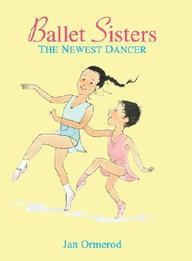 Newest Dancer (Ballet Sisters)