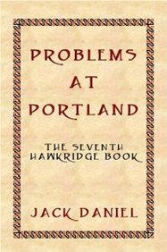 Problems at Portland: The Seventh Book in the Hawkridge Series
