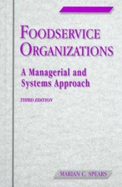Foodservice Organizations A Managerial & Systems Approach