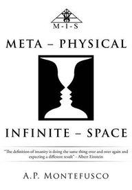 Meta - Physical Infinite - Space