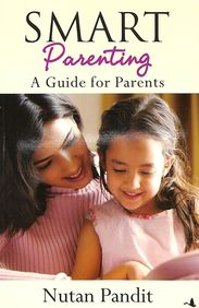 Smart Parenting: A Guide For Parents price comparison at Flipkart, Amazon, Crossword, Uread, Bookadda, Landmark, Homeshop18