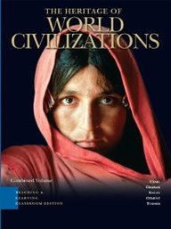 Heritage Of World Civilizations, Tlc Edition, Combined Volume (3rd Edition)