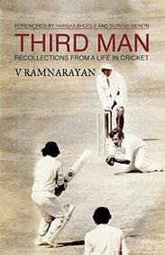 Third Man : Recollections From A Life In Cricket