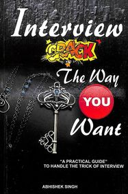 Interview Crack The Way You Want