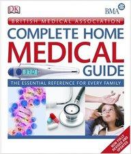 Bma Complete Home Medical Guide (British Medical Association)