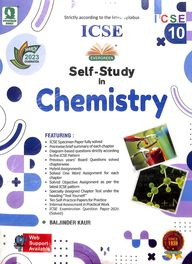 Chemistry Class 10 Self Study March 2017 : Icse