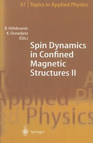 Spin Dynamics in Confined Magnetic Structures II (Topics in Applied Physics) (v. 2)