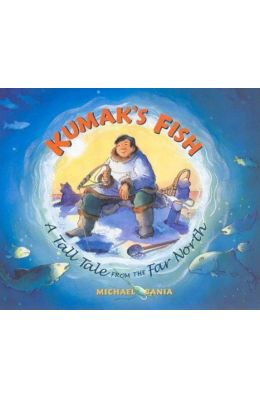 Michael bania books buy from a collection of 5 books by for Kumak s fish