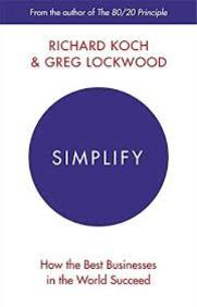 Simplify : How The Best Business In The World     Succeed And How You Can Too